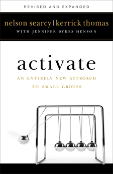 Activate: An Entirely New Approach to Small Groups, Searcy, Nelson & Dykes Henson, Jennifer & Thomas, Kerrick