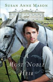 A Most Noble Heir, Mason, Susan Anne