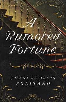 A Rumored Fortune, Politano, Joanna Davidson