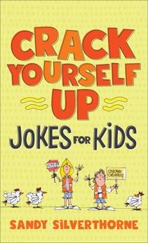 Crack Yourself Up Jokes for Kids, Silverthorne, Sandy