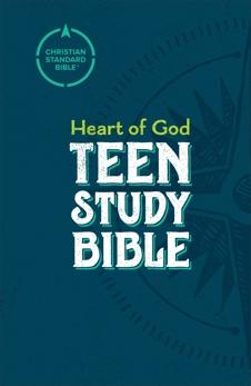 CSB Heart of God Teen Study Bible,
