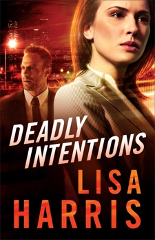 Deadly Intentions, Harris, Lisa