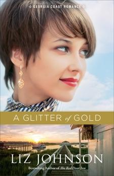 A Glitter of Gold (Georgia Coast Romance Book #2), Johnson, Liz