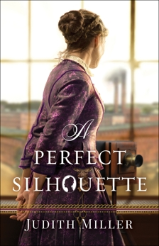A Perfect Silhouette, Miller, Judith