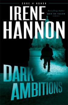Dark Ambitions (Code of Honor Book #3), Hannon, Irene