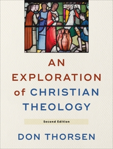 An Exploration of Christian Theology, Thorsen, Don