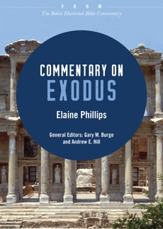 Commentary on Exodus: From The Baker Illustrated Bible Commentary, Phillips, Elaine