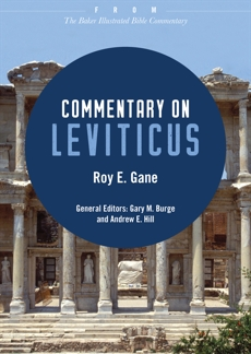 Commentary on Leviticus: From The Baker Illustrated Bible Commentary, Gane, Roy E.