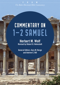Commentary on 1-2 Samuel: From The Baker Illustrated Bible Commentary, Wolf, Herbert M.