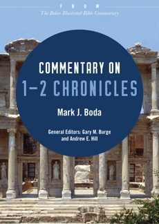 Commentary on 1-2 Chronicles: From The Baker Illustrated Bible Commentary, Boda, Mark J.