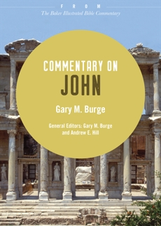 Commentary on John: From The Baker Illustrated Bible Commentary, Burge, Gary M.