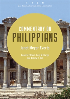 Commentary on Philippians: From The Baker Illustrated Bible Commentary, Everts, Janet Meyer