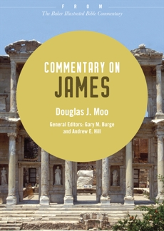 Commentary on James: From The Baker Illustrated Bible Commentary, Moo, Douglas J.