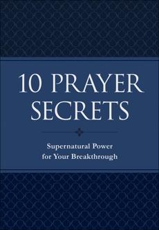 10 Prayer Secrets: Supernatural Power for Your Breakthrough, Collins, Hakeem