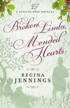 Broken Limbs, Mended Hearts (A Kissing Tree Novella), Jennings, Regina