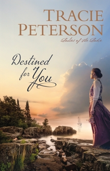 Destined for You (Ladies of the Lake), Peterson, Tracie