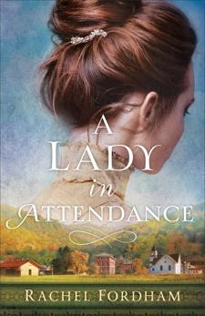 A Lady in Attendance, Fordham, Rachel