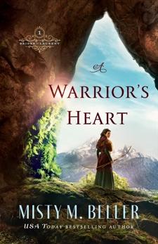A Warrior's Heart (Brides of Laurent Book #1), Beller, Misty M.
