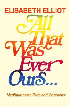 All That Was Ever Ours, Elliot, Elisabeth