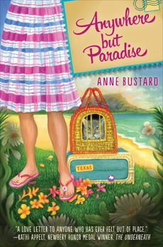 Anywhere but Paradise, Bustard, Anne