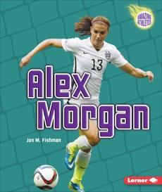 Alex Morgan, Fishman, Jon M.