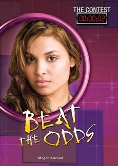 Beat the Odds, Atwood, Megan