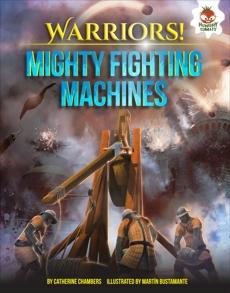Mighty Fighting Machines, Chambers, Catherine