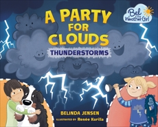 A Party for Clouds: Thunderstorms, Jensen, Belinda