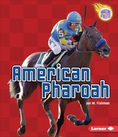 American Pharoah, Fishman, Jon M.