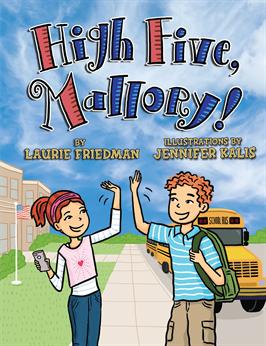 High Five, Mallory!, Friedman, Laurie & Friedman, Laurie B.