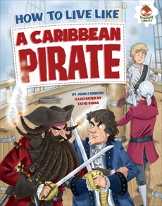 How to Live Like a Caribbean Pirate, Farndon, John