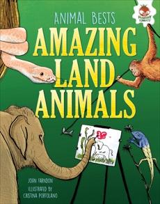 Amazing Land Animals, Farndon, John