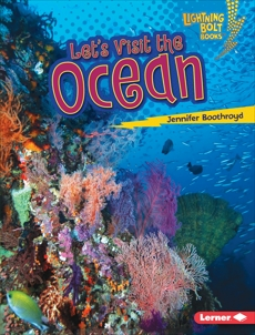 Let's Visit the Ocean, Boothroyd, Jennifer