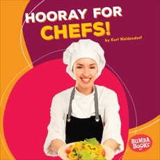 Hooray for Chefs!, Waldendorf, Kurt