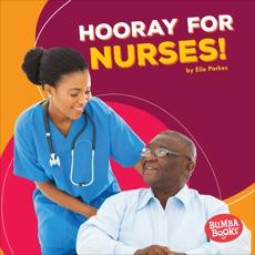 Hooray for Nurses!, Parkes, Elle