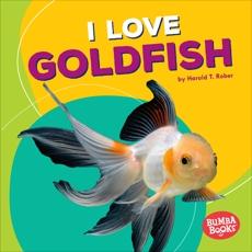 I Love Goldfish, Rober, Harold