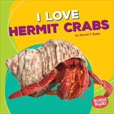 I Love Hermit Crabs, Rober, Harold