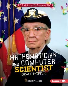Mathematician and Computer Scientist Grace Hopper, Pelleschi, Andrea