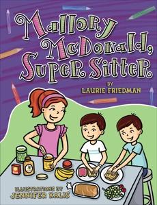 Mallory McDonald, Super Sitter, Friedman, Laurie