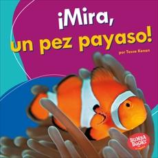 ¡Mira, un pez payaso! (Look, a Clown Fish!), Kenan, Tessa