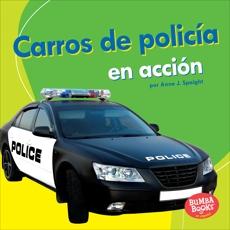 Carros de policía en acción (Police Cars on the Go), Spaight, Anne J.