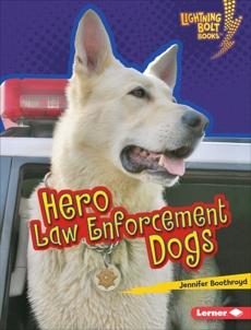 Hero Law Enforcement Dogs, Boothroyd, Jennifer