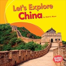 Let's Explore China, Moon, Walt K.