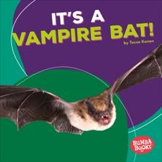 It's a Vampire Bat!, Kenan, Tessa