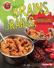 Brains, Brains, and Other Horrifying Breakfasts, Vega, Ali