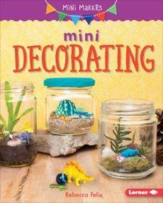 Mini Decorating, Felix, Rebecca
