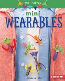 Mini Wearables, Felix, Rebecca