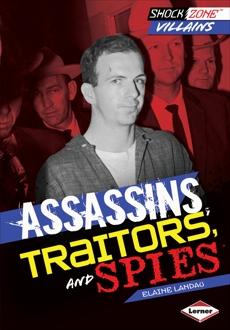 Assassins, Traitors, and Spies, Landau, Elaine