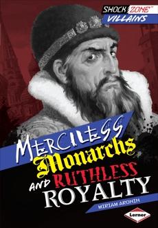 Merciless Monarchs and Ruthless Royalty, Aronin, Miriam