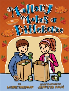 Mallory Makes a Difference, Friedman, Laurie